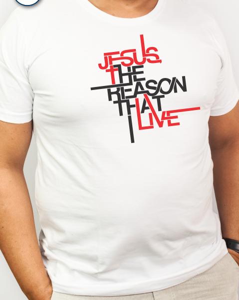 Camiseta de algodão manga curta Jesus the reason that i live